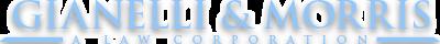 Gianelli & Morris A Law Corporation